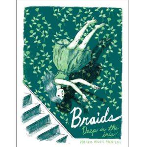 Braids' Deep in the Iris