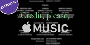 Credit, please, Apple Music