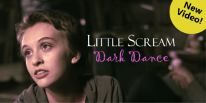 Little Scream - Dark Dance video