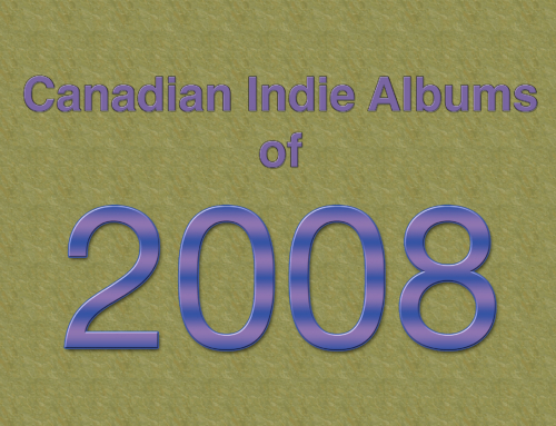 Playlist Friday: Canadian Indie Albums of 2008
