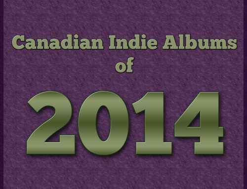 Playlist Friday: Canadian Indie Albums of 2014