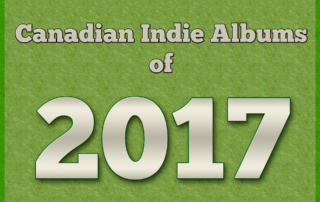 Canadian Indie Albums of 2017