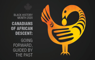 Canadians African Descent: Going Forward Guided By the Past